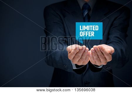 Limited offer business model and marketing offer. Businessman hold virtual label with text limited offer.