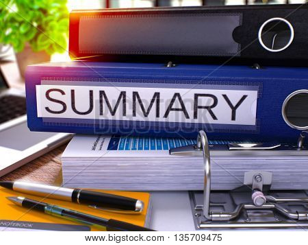 Summary - Blue Ring Binder on Office Desktop with Office Supplies and Modern Laptop. Summary Business Concept on Blurred Background. Summary - Toned Illustration. 3D Render.