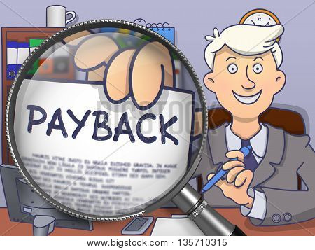 Businessman Holds Out Paper with Payback Concept. Closeup View through Lens. Multicolor Doodle Illustration.