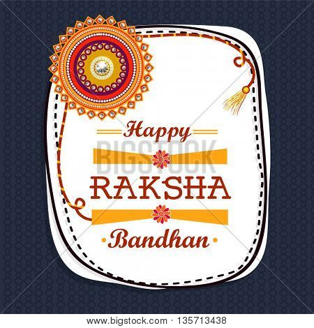 Elegant Greeting Card design decorated with beautiful rakhi design for Indian Festival, Happy Raksha Bandhan celebration.