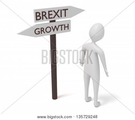Brexit and growth: guidepost with 3d man 3d illustration