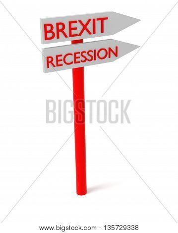 Brexit and recession: guidepost 3d illustration on a white background
