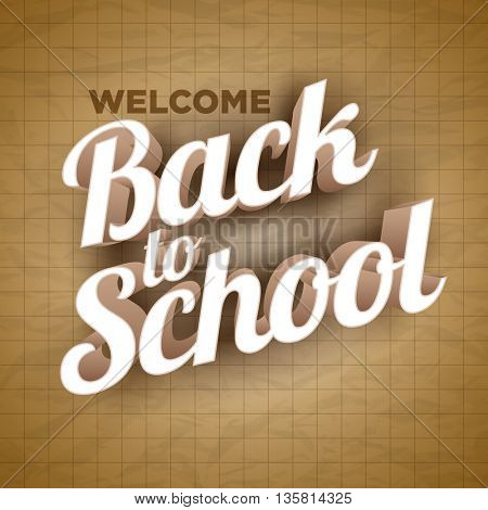 Vector Back to School text on wrinkled paper.