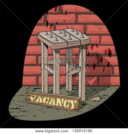 Job vacancy. Job offer. Poor job offer. Bad vacancy. Rickety stool with spikes in the spotlight on the brick wall background. Vector illustration.