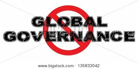 Ban Global Governence sign on white background.