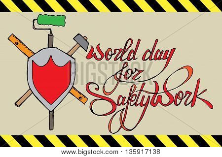 World day of safework. Hand drawn vector stock illustration.