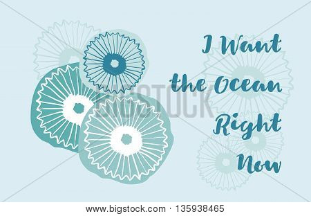 Vector delicate hand drawn greeting card with jellyfish and text I want the ocean right now. Sea theme.