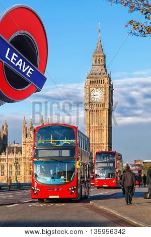 Britain Votes To Leave European Union, Red Double Deckers Against Big Ben In London, England, Uk