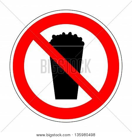 Sign no popcorn. No food or fastfood red plane image isolated on white background. Forbidden flat symbol. Modern art scoreboard. Prohibition mark of no pop-corn allowed. Stock vector illustration