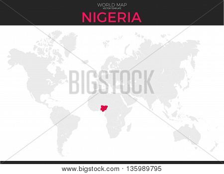 Federal Republic of Nigeria location modern detailed vector map. All world countries without names. Vector template of beautiful flat grayscale map design with selected country and border location