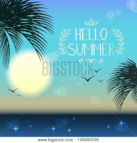 Hello summer. Tropical landscape sea view. Hottest day at sea. Vector.