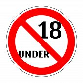 Sign no 18 under. Adults only content icon. Vector XXX sticker. Age limit sign. Prohibition icon. Under eighteen sign isolated on white background. 18 plus age restriction stamp. Vector illustration poster