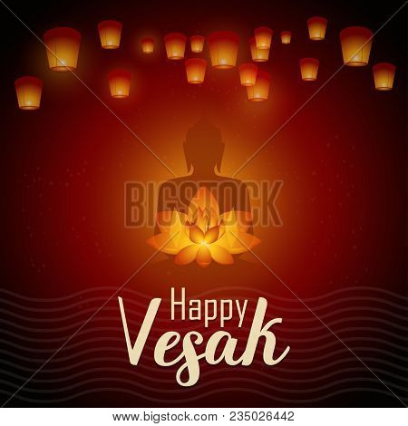 Happy Vesak Day Vector Illustration Greeting Card With Lanterns, Lotus Flower And Buddhas Silhouette