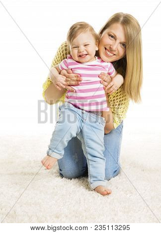 Mother And Kid Girl, Happy Mom With Baby Daughter, Infant Child One Year Old And Young Mum On White