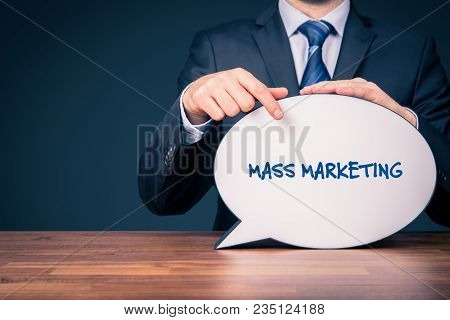 Mass Marketing Concept. Marketing Specialist Point To Bubble Speech With Text Mass Marketing.