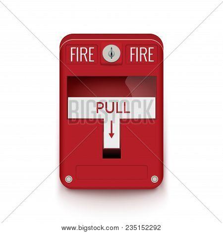 Fire Alarm System. Pull Danger Fire Safety Box. Break Red Alarm Equipment Detector.