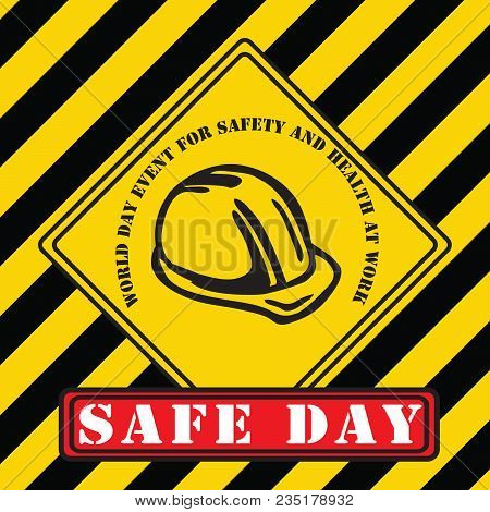 Industrial Symbol Of Security For The April World Day Event For Safety And Health At Work