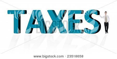 Taxes Word And Business Man