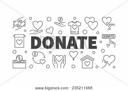 Vector Donate Horizontal Banner Or Illustration Made With Charity And Donation Linear Icons On White