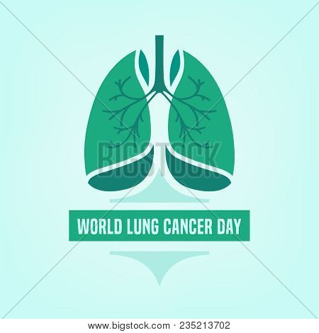 World Lung Cancer Day. Beautiful Vector Illustration With Lungs Icon. Editable Image In Light Green
