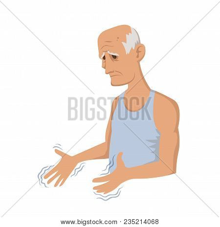 Tremor Hands. Elderly Man Looking At The Shaking Hands. Symptom Of Parkinson's Disease. Medical Vect