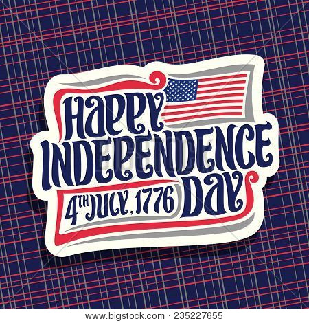 Vector Logo For Independence Day Of Usa, Cut Paper Sign For Patriotic Holiday United States July 4th