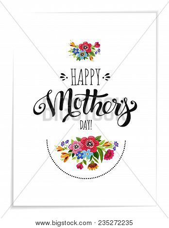Realistic Greeting Card With Flowers. Template Of Happy Mother's Day Card. Handwritten Lettering Hap