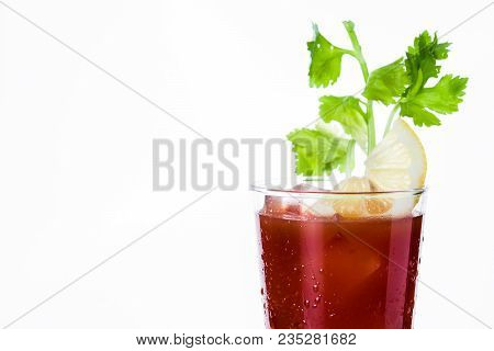 Bloody Mary Cocktail In Glass On White Background. Copyspace