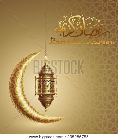 Ramadan Kareem Background, Illustration With Golden Arabic Lantern And Golden Ornate Crescent, Eps 1