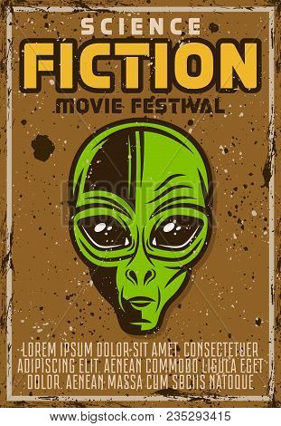 Science Fiction Movie Fest Advertising Poster In Vintage Style With Alien Head Vector Illustration.
