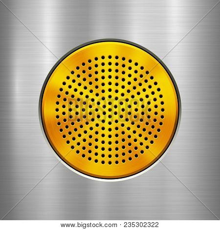 Metal Technology Background With Gold Circle Perforated Grate, Audio Speaker With And Polished, Brus