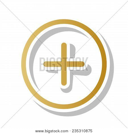 Positive Symbol Plus Sign. Vector. Golden Gradient Icon With White Contour And Rotated Gray Shadow A