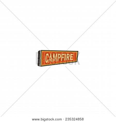 Vintage Hand Drawn Camping Sign, Travel Badge - Campfire. Old Retro Style. Camping Sign For Print, T