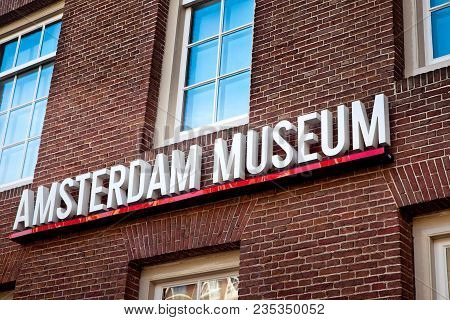 Amsterdam, Netherlands - March, 2017: Amsterdam Museum Sign On The Wall, Netherlands
