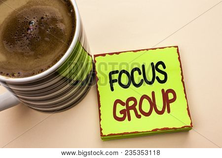 Word Writing Text Focus Group. Business Concept For Interactive Concentrating Planning Conference Su