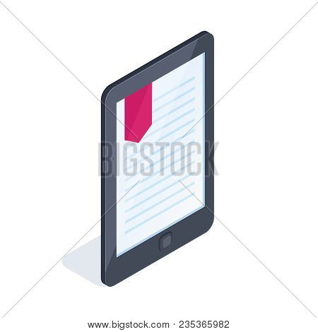 Electronic Book Isolated On White Background. 3d Book With Bookmark. Reading Books From Mobile Devic