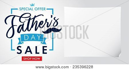 Special Offer, Father`s Day Sale Light Banner. Father Day Special Offer Sale Promotion Vector Callig