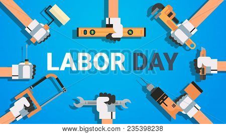 Labor Day Poster With Instruments Background Workers Holiday Banner Design Flat Vector Illustration