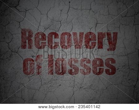 Banking Concept: Red Recovery Of Losses On Grunge Textured Concrete Wall Background