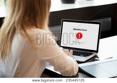 Business Lady Looking At Laptop Screen With Operation Error Message. Entrepreneur Experienced System