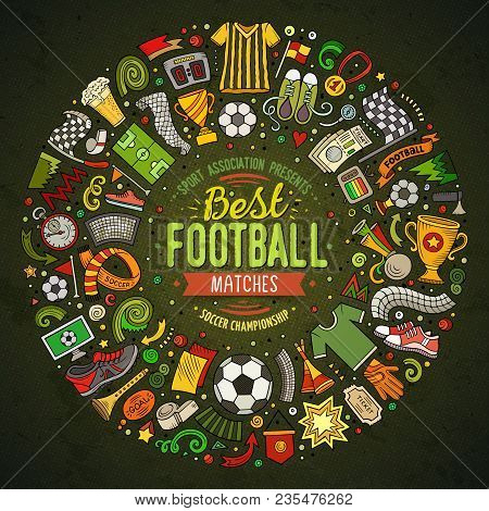 Set Of Vector Cartoon Doodle Football Objects Collected In A Round Border. Soccer Card Design