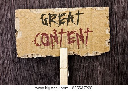 Word Writing Text Great Content. Business Concept For Excellent Information Valuable Interesting Goo