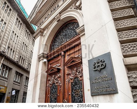 Belgrade, Serbia - March 31, 2018: Main Entrance To The National Bank Of Serbia (nbs, Narodna Banka