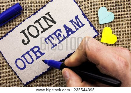 Conceptual Hand Writing Showing Join Our Team. Business Photo Showcasing Be A Part Of Our Teamwork W