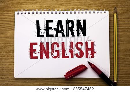 Writing Note Showing  Learn English. Business Photo Showcasing Study Another Language Learn Somethin