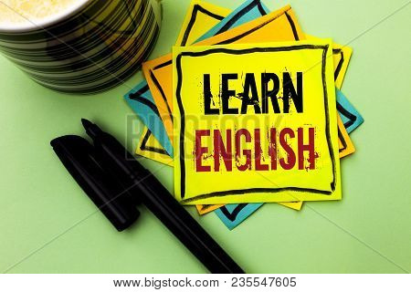 Handwriting Text Writing Learn English. Concept Meaning Study Another Language Learn Something Forei