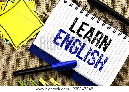 Conceptual Hand Writing Showing Learn English. Business Photo Showcasing Study Another Language Lear