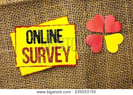 Word Writing Text Online Survey. Business Concept For Digital Media Poll Customer Feedback Opinions