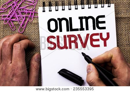 Text Sign Showing Online Survey. Conceptual Photo Digital Media Poll Customer Feedback Opinions Ques