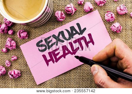 Conceptual Hand Writing Showing Sexual Health. Business Photo Text Std Prevention Use Protection Hea